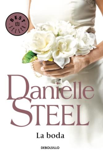 LA BODA: DANIELLE STEEL