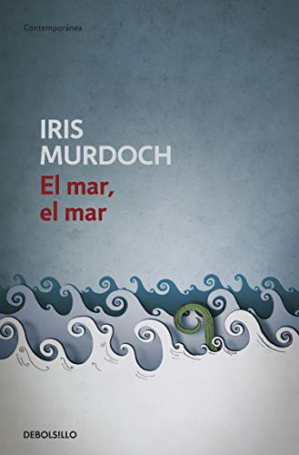 El Mar, El Mar/ the Sea, the Sea (Contemporanea / Contemporary) (Spanish Edition) (8497936493) by Iris Murdoch
