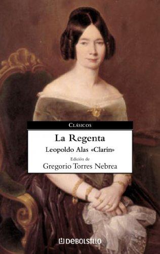 9788497936620: La Regenta / the Regent's Wife