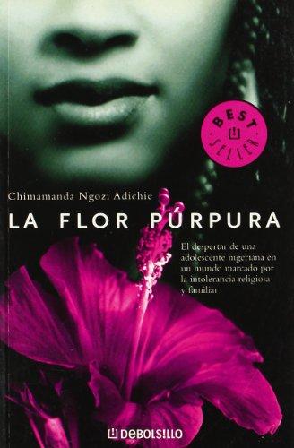 9788497936651: 617: La Flor Purpura/ Purple Hibiscus (Best Seller) (Spanish Edition)