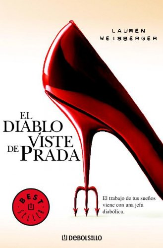 9788497936767: El Diablo Viste de Prada / The Devil Wears Prada (Best Seller) (Spanish Edition)