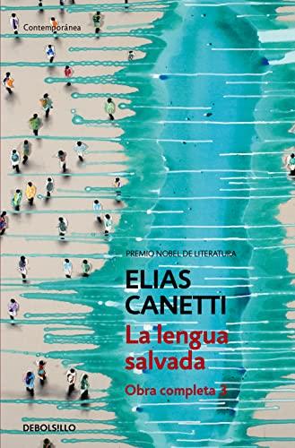 9788497936798: 385/3: La lengua salvada (Obra completa Canetti 3) (CONTEMPORANEA)