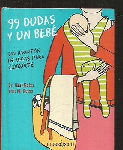9788497936880: 99 Dudas Y Un Bebe (Diversos) (Spanish Edition)
