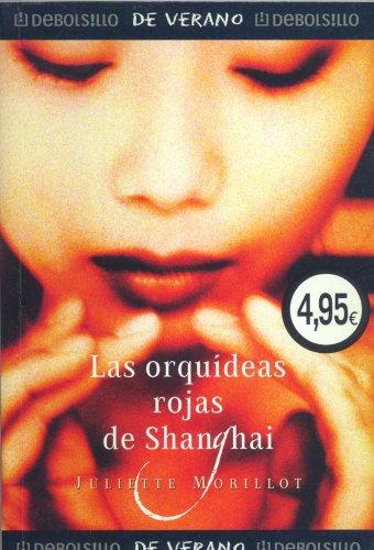 9788497937191: Las orquideas Rojas de shanghai (Campanas)