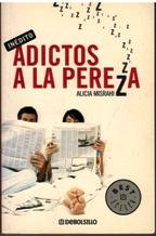 9788497937344: Adictos a la pereza / Addicted to Laziness (Best Selle) (Spanish Edition)