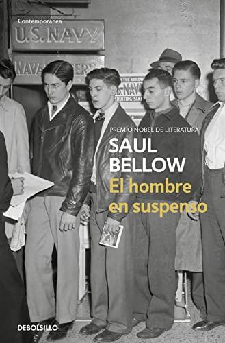 El Hombre En Suspenso/ Dangling Man (Contemporanea): Bellow, Saul