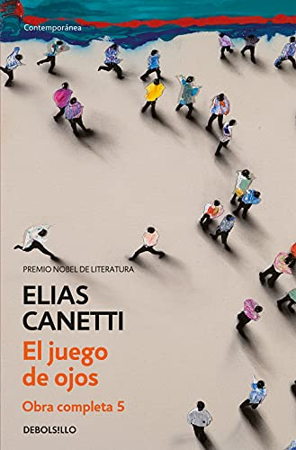 9788497937696: Juego de ojos (Obra completa Canetti 5) (CONTEMPORANEA)