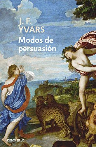9788497937719: Modos de persuasión: Notas de crítica (ENSAYO-ARTE)