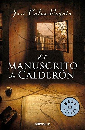 9788497937771: El manuscrito de Calderón (Pedro Capablanca 1): 5 (BEST SELLER)