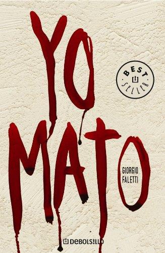9788497937788: Yo Mato (Spanish Edition)
