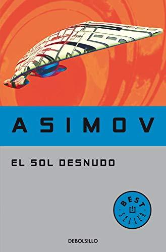 9788497937856: El sol desnudo/ The Naked Sun (Spanish Edition)