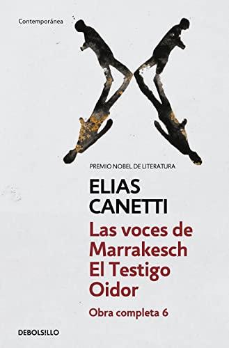 9788497937979: Las voces de Marrakesh & El testigo Oidor/ The Voices of Marrakesh & Ear Witness: Obra Completa/ Complete Work (Spanish Edition)