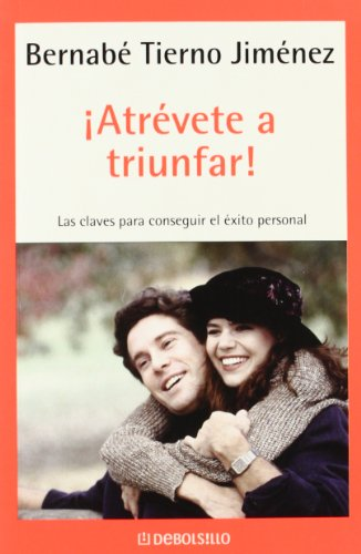 9788497938174: Atrevete a triunfar! / Dare to Succeed! (Autoayuda / Self Help) (Spanish Edition)