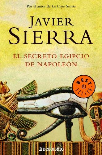 9788497938495: El secreto egipcio de Napoleón (BEST SELLER)