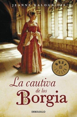 9788497938853: La cautiva de los Borgia/ The Borgia Bride (Spanish Edition)