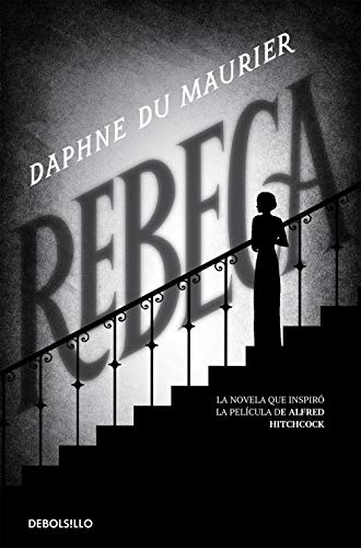 Rebeca (Spanish Edition): Du Maurier, Daphne,