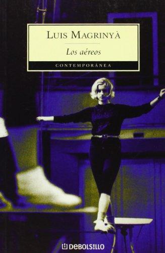 9788497938914: Los aereos / The Acrobats (Spanish Edition)