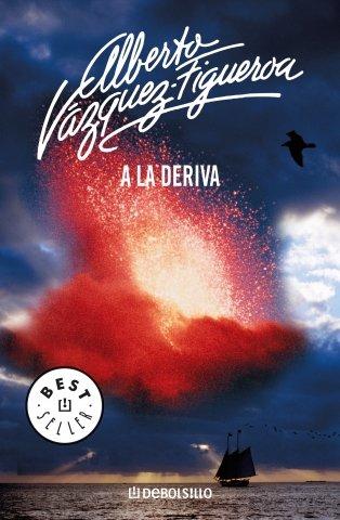 A la deriva / Adrift (Spanish Edition): Alberto Vazquez-Figueroa