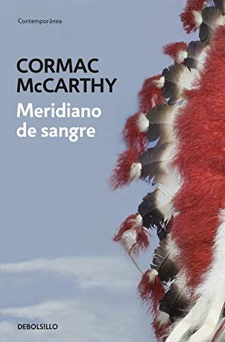 9788497939003: Meridiano de sangre / Blood Meridian (Spanish Edition)
