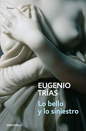 9788497939058: Lo Bello Y Lo Siniestro/ The Beauty and the Wicked (Filosofia / Philosophy) (Spanish Edition)