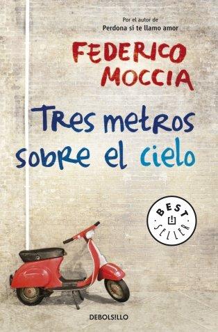 9788497939164: Tres metros sobre el cielo / Three Meters Above the Sky (Spanish Edition)
