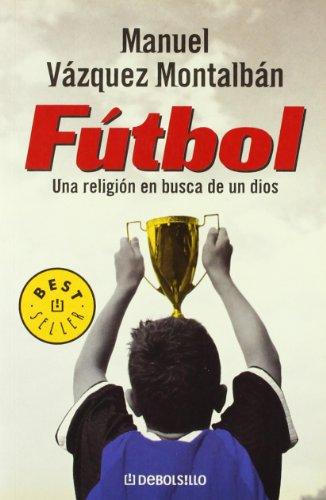 9788497939232: Fútbol: Una religión en busca de un Dios
