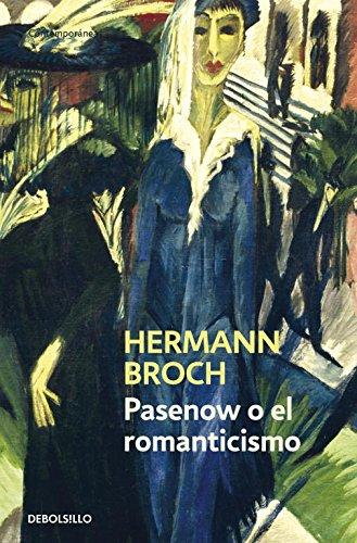 Pasenow o el romanticismo: Broch,Hermann
