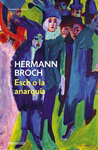 9788497939270: Esch o la anarquia/ Esch or Anarchy (Spanish Edition)