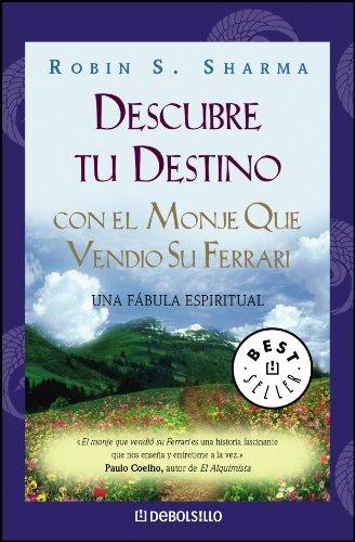 9788497939294: Descubre tu destino con el monje que vendio su ferrari / The Monk Who Sold His Ferrari (Spanish Edition)