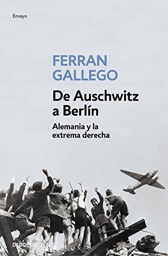 9788497939386: De Auschwitz a Berlín (ENSAYO-HISTORIA)