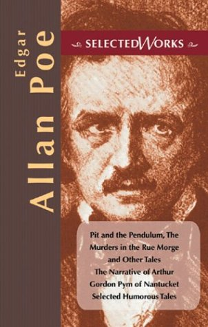 Edgar Allan Poe (Selected Works series): Poe, Edgar Allan