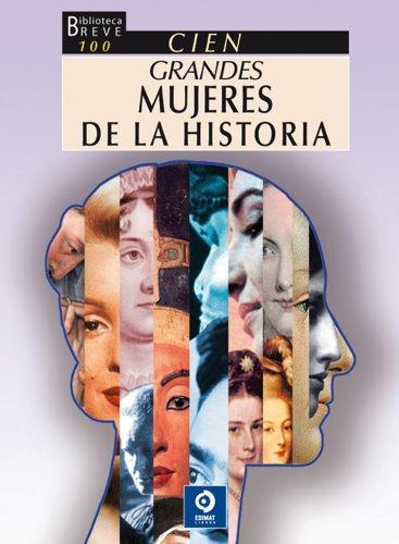 Cien grandes mujeres de la historia (Biblioteca: Callas, Cordelila