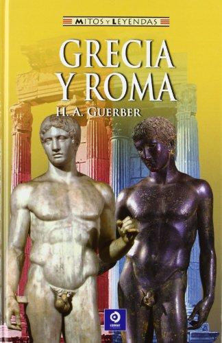9788497941297: Grecia y Roma (Mitos y leyendas)