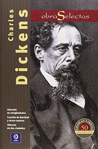 9788497941532: Charles Dickens: Canción de Navidad y otros cuentos / Almacén de Antigüedades / Historia de dos ciudades (Obras selectas series) (Spanish Edition)