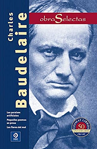 9788497941549: Obras selectas Charles Baudelaire