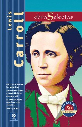 Lewis Carroll: Alicia en el Pais de: Lewis Carroll