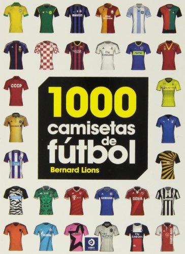 9788497941716: 1000 Camisetas de fútbol (Grandes obras ilustradas)