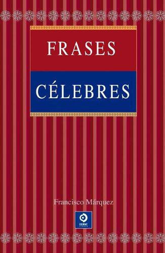 9788497941754: Frases célebres (Spanish Edition)