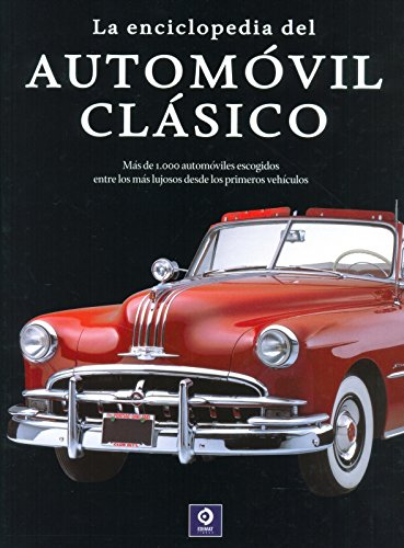 9788497941808: La enciclopedia del automovil clásico