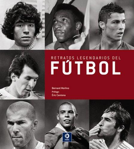 9788497941839: Retratos legendarios del fútbol