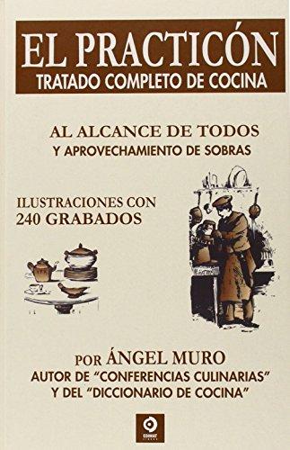 9788497942331: EL PRACTICON TRATADO COMPLETO DE COCINA