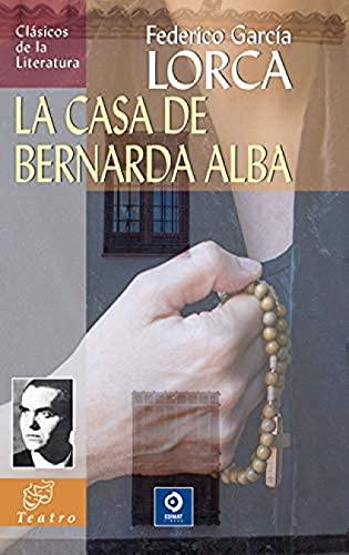 9788497942386: LA CASA DE BERNARDA ALBA (Clásicos de la literatura universal)
