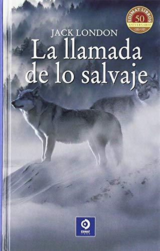 9788497944182: LA LLAMADA DE LO SALVAJE (CLÁSICOS SELECCIÓN)