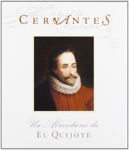 9788497951449: Un Abecedario De El Quijote / An Alphabet of Quixote: Un Abecedario De El Quijote / An Alphabet of Quijote