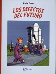 9788497951555: Los Defectos Del Futuro/ The Future Defects (Comic) (Spanish Edition)