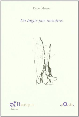 9788497951579: Un lugar por nosotros (Poesía)
