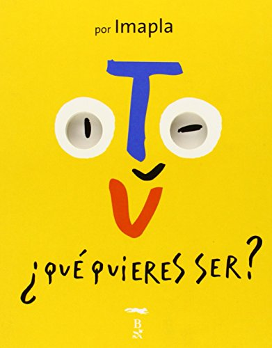 9788497952972: Que quieres ser?/ What Do You Want To Be? (Spanish Edition)