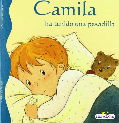 9788497961943: Camila ha tenido una pesadilla