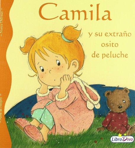 9788497961981: Camila Y Su Extraño Osito De Peluche