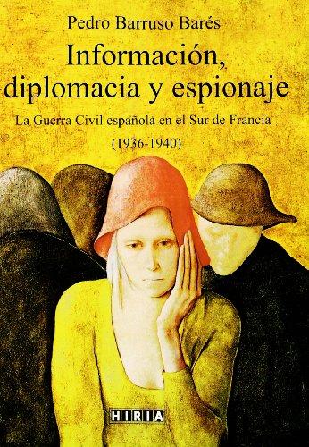 9788497972789: Información, diplomacia y espionaje